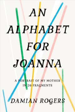 An Alphabet for Joanna