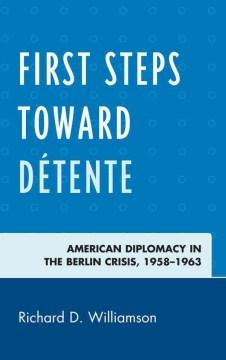 First Steps Toward Dâetente