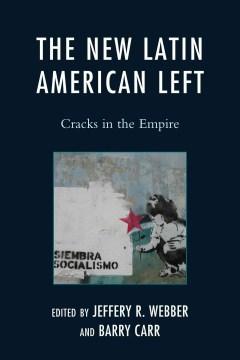The New Latin American Left