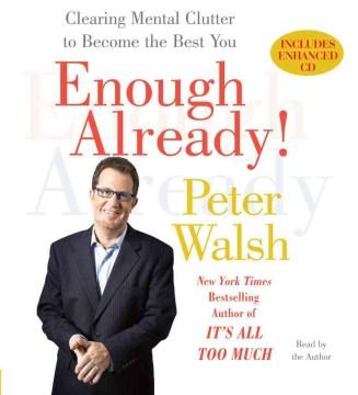 Enough Already!  [A-CD]