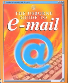 The Usborne Guide to E-mail