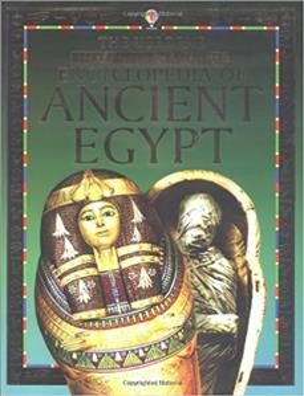 The Usborne Internet-linked Encyclopedia of Ancient Egypt