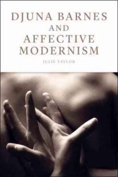 Djuna Barnes and Affective Modernism