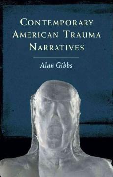 Contemporary American Trauma Narratives