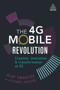 The 4G Mobile Revolution