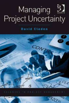 Managing Project Uncertainty