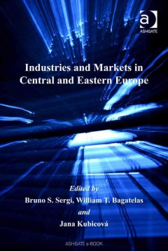 Industries and Markets in Central and Eastern Europe