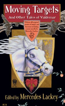 Moving Targets and Other Tales of Valdemar