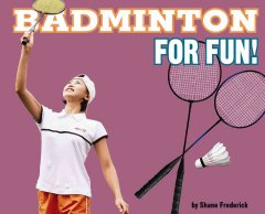 Badminton for Fun!
