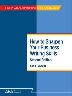 How to Sharpen your Business Writing Skills