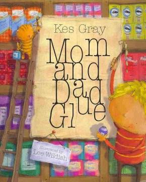 Mom & Dad Glue