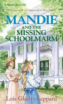 Mandie and the Missing Schoolmarm