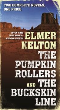 The Pumpkin Rollers & The Buckskin Line