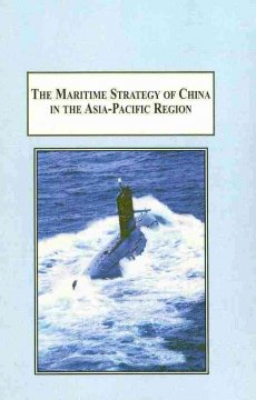 The Maritime Strategy of China in the Asia-Pacific Region