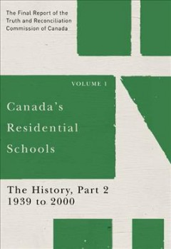 The Final Report of the Truth and Reconciliation Commission of Canada