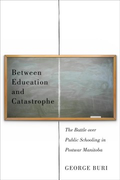 Between Education and Catastrophe