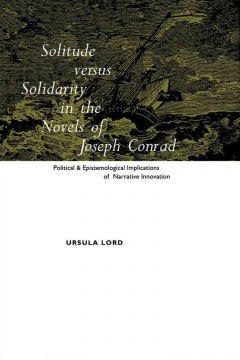 Solitude Versus Solidarity in the Novels of Joseph Conrad