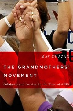 The Grandmothers' Movement