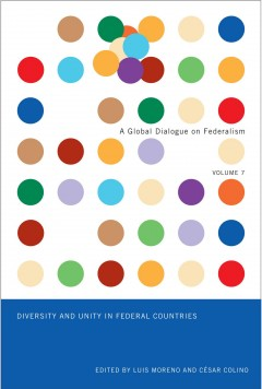 Diversity and Unity in Federal Countries