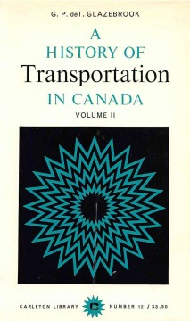 A History of Transportation in Canada