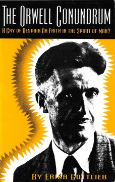 The Orwell Conundrum