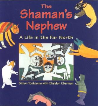The Shaman's Nephew