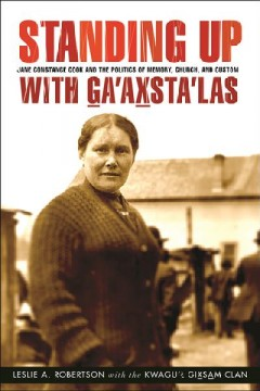 Standing up With Ga'axsta'las