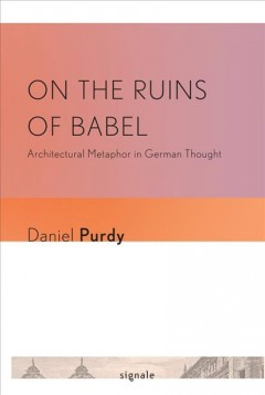 On the Ruins of Babel