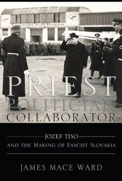 Priest, Politician, Collaborator