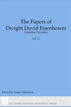The Papers of Dwight David Eisenhower