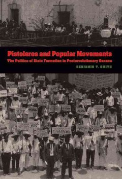 Pistoleros and Popular Movements