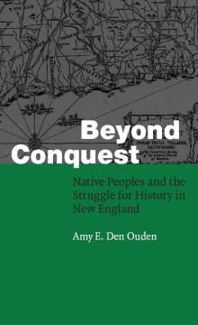 Beyond Conquest