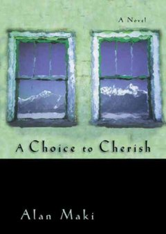 A Choice to Cherish