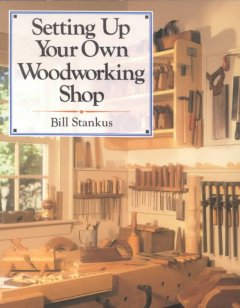 Setting up your Own Woodworking Shop