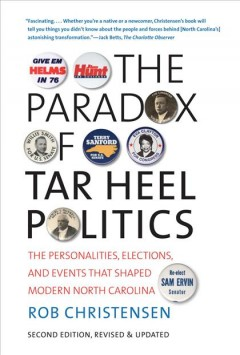 The Paradox of Tar Heel Politics