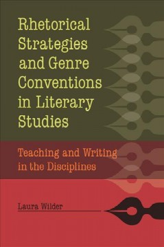 Rhetorical Strategies and Genre Conventions in Literary Studies