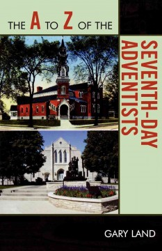 The A to Z of the Seventh-Day Adventists