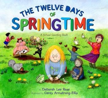 The Twelve Days of Springtime