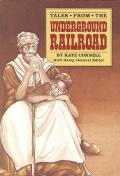 Tales From The Underground Railroad