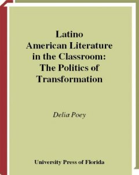 Latino American Literature in the Classroom