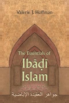 The Essentials of Ibadi Islam
