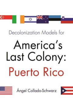 Decolonization Models for America's Last Colony