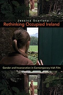 Rethinking Occupied Ireland