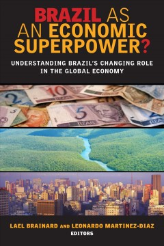 Brazil as An Economic Superpower?
