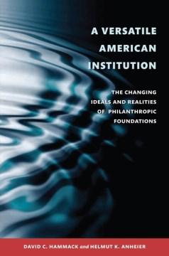 A Versatile American Institution