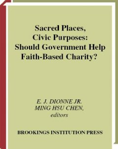 Sacred Places, Civic Purposes