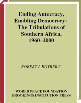 Ending Autocracy, Enabling Democracy