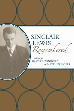 Sinclair Lewis Remembered