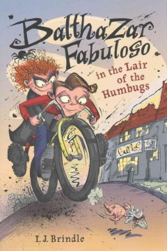 Balthazar Fabuloso in the Lair of the Humbugs