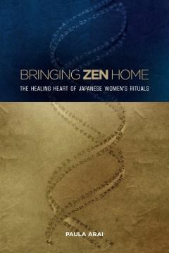 Bringing Zen Home